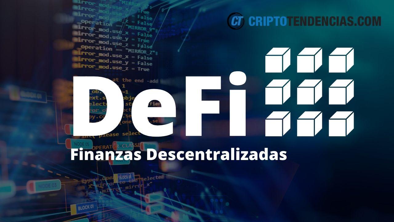 Qué es DeFi Todo lo que tienes que saber sobre Finanzas Descentralizadas
